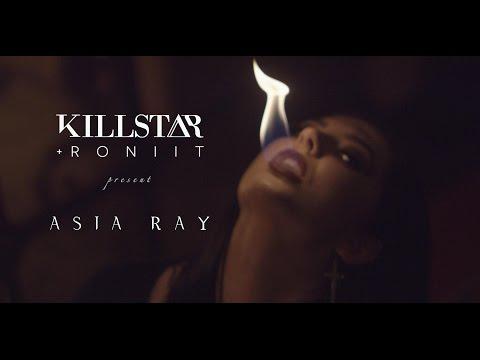 Killstar X Roniit Present: ASIA RAY
