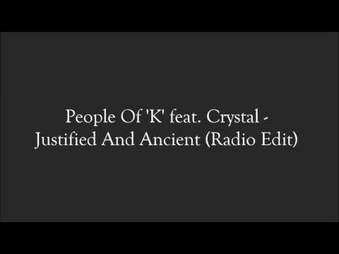 People Of 'K' feat. Crystal - Justified And Ancient (Radio Edit)