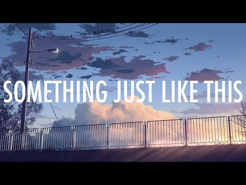 Thumbnail: Coldplay, The Chainsmokers – Something Just Like This (Lyrics / Lyric Video) [Future Bass]