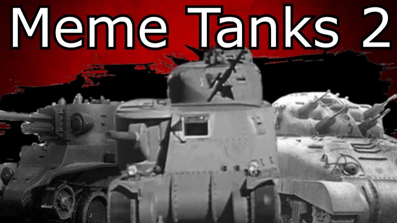 Meme Tanks 2: Electric Boogaloo