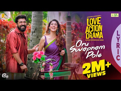 oru-swapnam-pole-lyric-video-|-love-action-drama-|-nivin-pauly,-nayanthara-|-shaan-rahman-|official