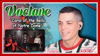 "Voctave Reaction | ""Carol of the Bells of Notre Dame"""