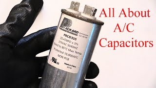A/C Capacitor How to Locate, Discharge, Tell if Bad &Type You Need