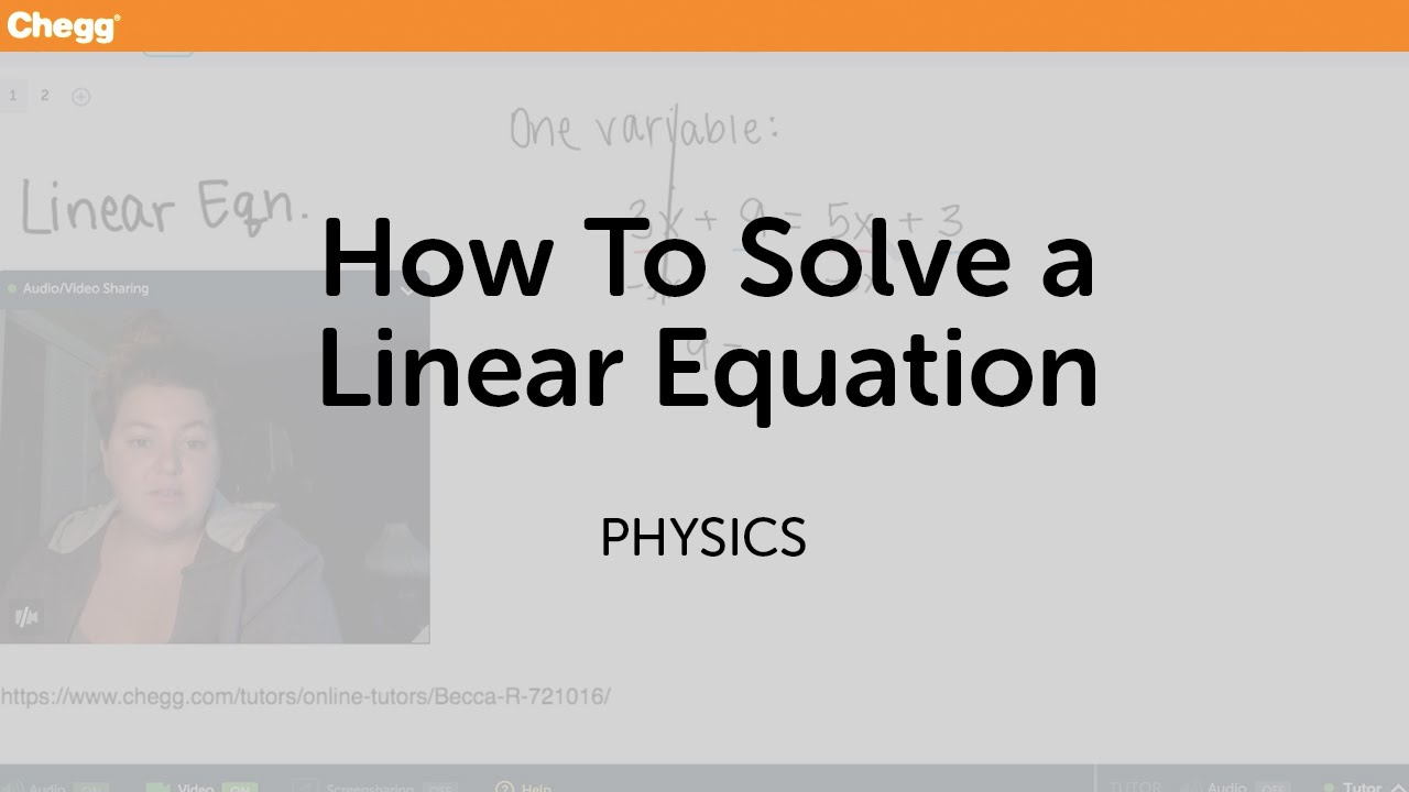 to solve a linear equation physics chegg tutors to solve a linear equation physics chegg tutors