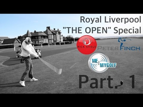 "ROYAL LIVERPOOL GOLF COURSE ""THE OPEN"" SPECIAL PART 1"