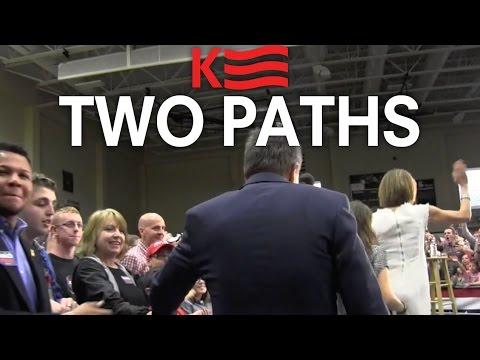 John Kasich: Two Paths, America Has a Choice