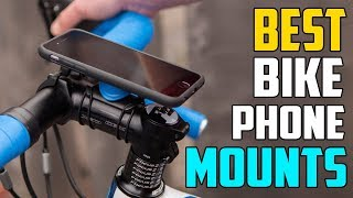 Bike Phone Mounts: 3 Best Bike Phone Mounts (Buying Guide 2019)
