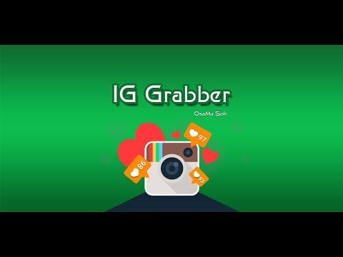 IG Grabber 1 0 2 Apk Download - iq osamasw iggrabber APK free