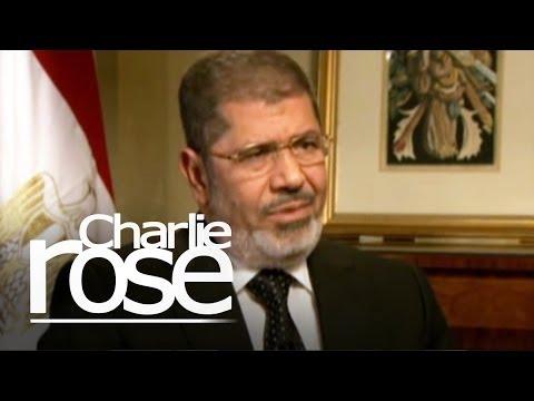 Mohamed Morsi, President of Egypt | Charlie Rose