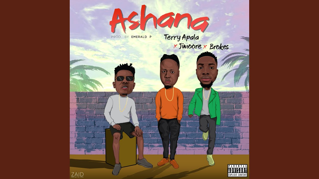 Download Ashana (feat. Terry Apala & Brokes)