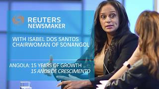 Angola: 15 years of growth | Isabel dos Santos @ Reuters Newsmakers