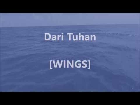 WINGS - Dari Tuhan - Lirik / Lyrics On Screen