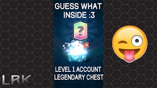 Clash Royale - Legendary Chest opening in my level 1 account