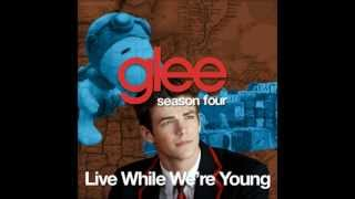Glee - Whistle - Live While We're Young