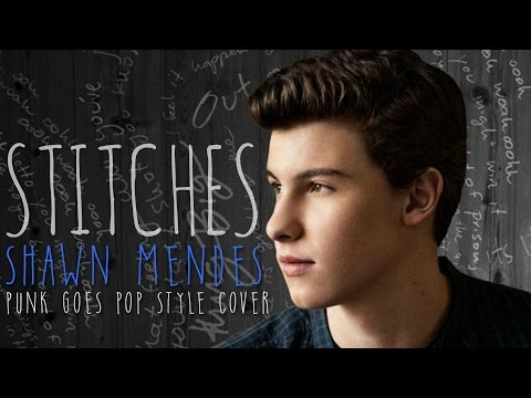 "Shawn Mendes - Stitches [Band: Actions Speak Louder] (Punk Goes Pop Style Cover) ""Post-Hardcore"""