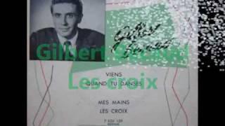 Gilbert Bécaud - Les croix.