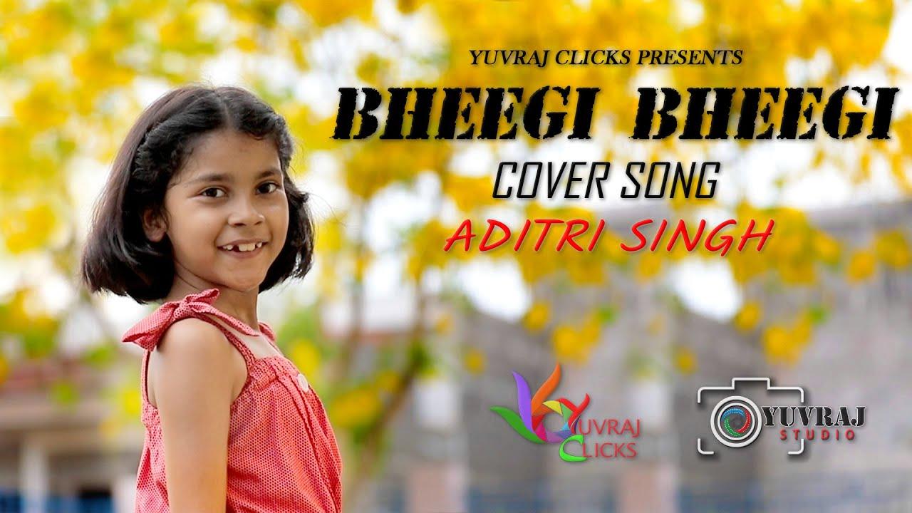 Bheegi Bheegi | Yuvraj Clicks | ADITRI SINGH VAIBHAV SINGH Tony Kakkar |