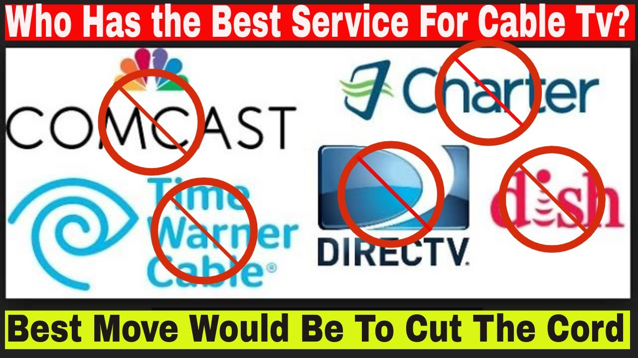 Best Tv Service >> Cable Tv Who Provides The Best Paid Cable Tv Service For Non Cord Cutter Cutthecordalready
