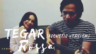 Download Lagu TEGAR - ROSSA (ACOUSTIC VERSION)