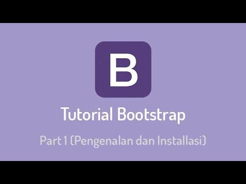 Tutorial Membuat Website dengan Bootstrap 4  Part #1 (Pengenalan dan Installasi) thumbnail