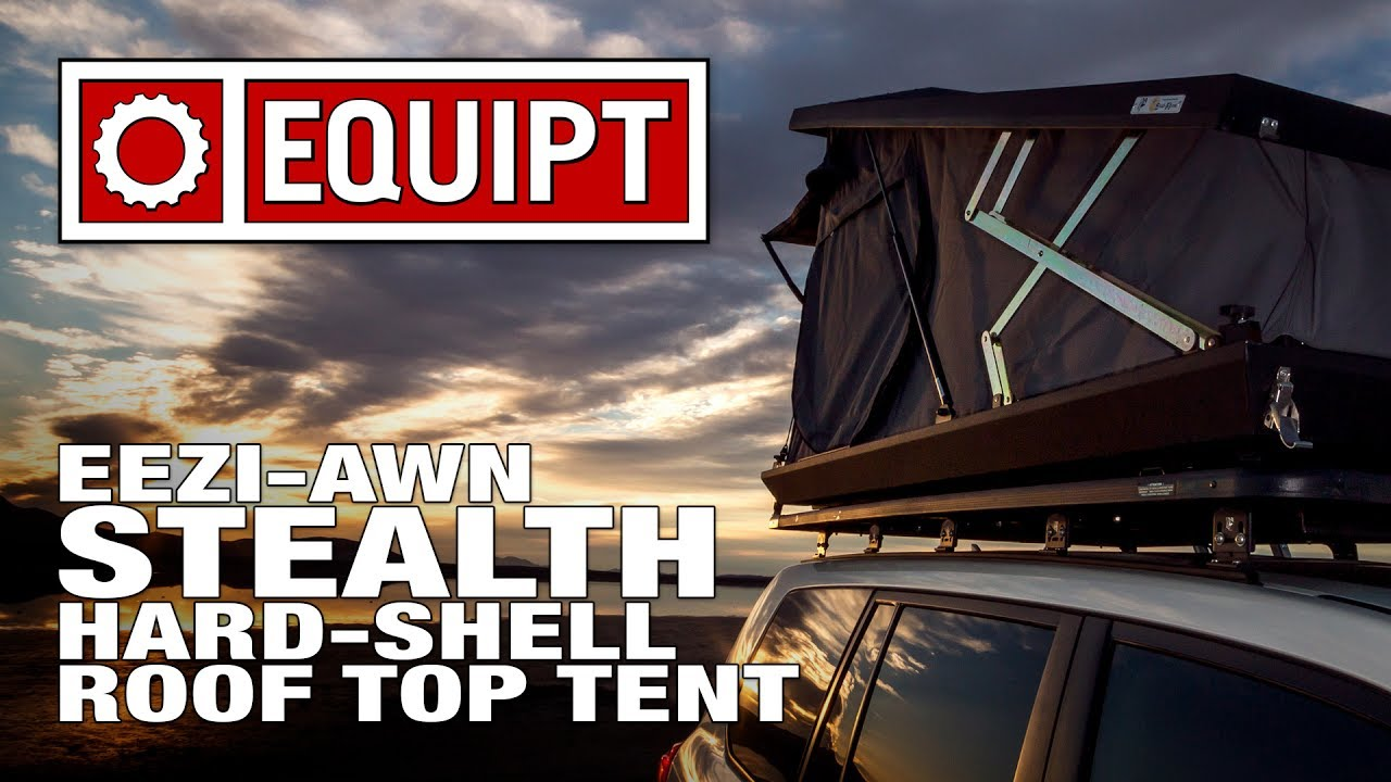 Eezi-Awn Stealth Hard Shell Roof Top Tent  sc 1 st  YouTube & Eezi-Awn Stealth Hard Shell Roof Top Tent - YouTube