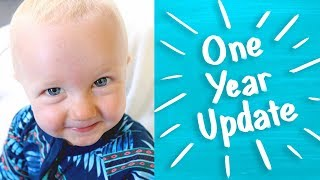 One Year Old! Baby Update