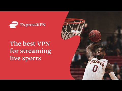 ExpressVPN: The Best VPN For Streaming Live Sports