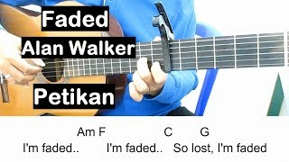 Belajar Gitar Faded Alan Walker (Petikan) Belajar Kunci Gitar Untuk Pemula