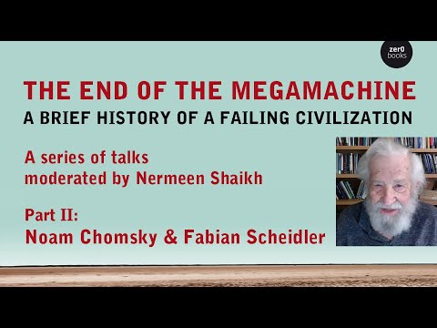 Noam Chomsky and Fabian Scheidler on the Crisis of Civilization and
