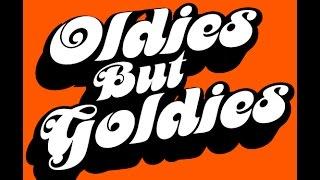 oldies but goldies with lyrics
