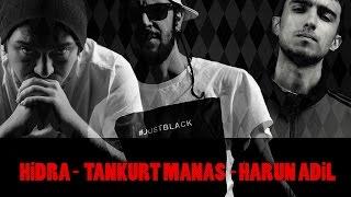 Hidra  &  Tankurt Manas & Harun Adil - Bu Film Ölmelik