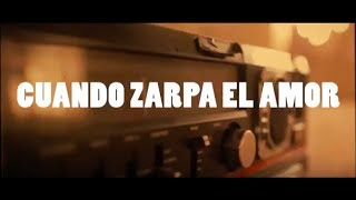 Video Cuando zarpa el amor ft. Juan Magan Camela