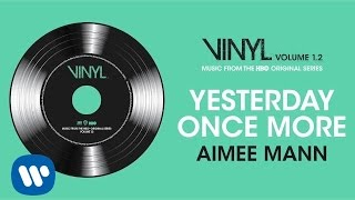 Aimee Mann - Yesterday Once More [Official Audio]