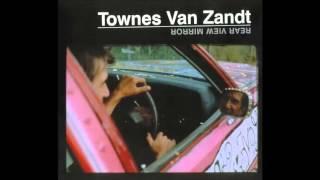 Townes Van Zandt   To Live