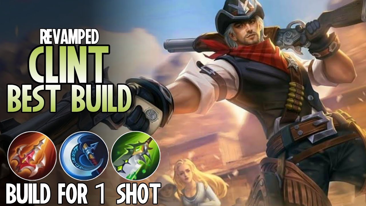 Revamped Clint Best Build 20   Top 20 Global Clint Revamp Build Guide    Revamp Clint Gameplay  MLBB