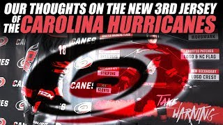 Our Thoughts the Carolina Hurricanes New 3rd Jersey