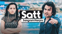 Satt | Sangram Hanjra | New Punjabi Song 2019 | Japas Music