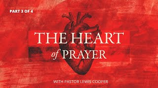 The Heart of Prayer (Part 3 of 4) | God's Precept for Our Prayers | Unity Baptist Church