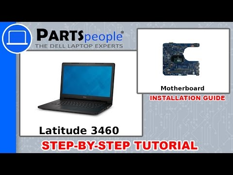 Dell Latitude 3460 (P63G001) Motherboard How-To Video Tutorial