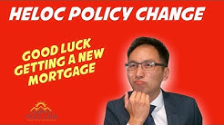 HELOC POLICY CHANGE