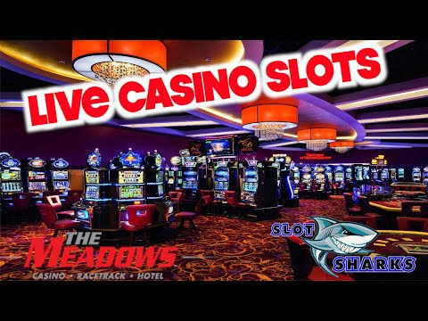 🔴 Live Slots from Meadows Racetrack 🐴 and Casino 🎰