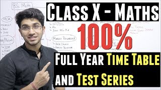 How to study for Class 10 Maths | Full Year Time Table and Test Series