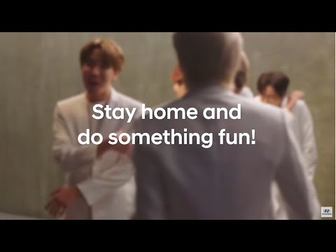 Staying home is an act of love. HyundaixBTS