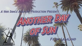 """Another Day of Sun"" from LaLaLand 