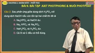 Hóa học 11 - Chương 2. Nhóm Ni tơ, nhóm Phốt pho - Bài 9. Bài tập về photpho & hợp chất