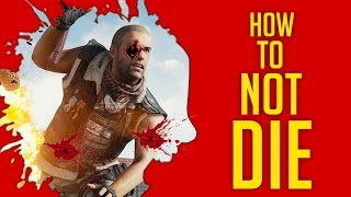 How To NOT DIE In PlayerUnknown's Battlegrounds