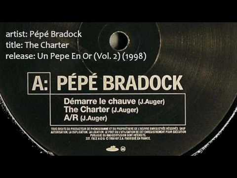 Pépé Bradock - The Charter