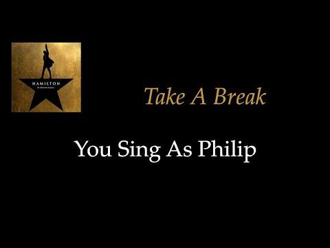 Hamilton - Take A Break - Karaoke/ Sing With Me: You Sing Philip