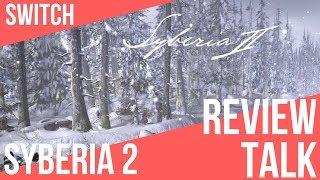 REVIEW TALK | Syberia II (2) (Switch)