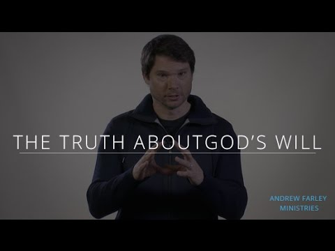 The Truth About God's Will | Andrew Farley